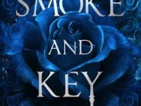 Blog Tour & Giveaway: Smoke and Key by Kelsey Sutton