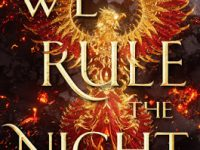Blog Tour & Review: We Rule The Night by Claire Eliza Bartlett