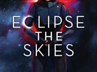 Blog Tour & Review: Eclipse The Skies by Maura Milan