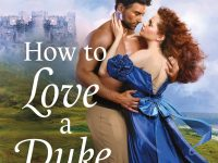 Blog Tour & Review: How to love a duke in ten days by Kerrigan Byrne