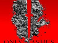 Blog Tour & Review: Only Ashes Remain by Rebecca Schaeffer