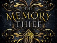 Blog Tour & Giveaway: The Memory Thief by Lauren Mansy