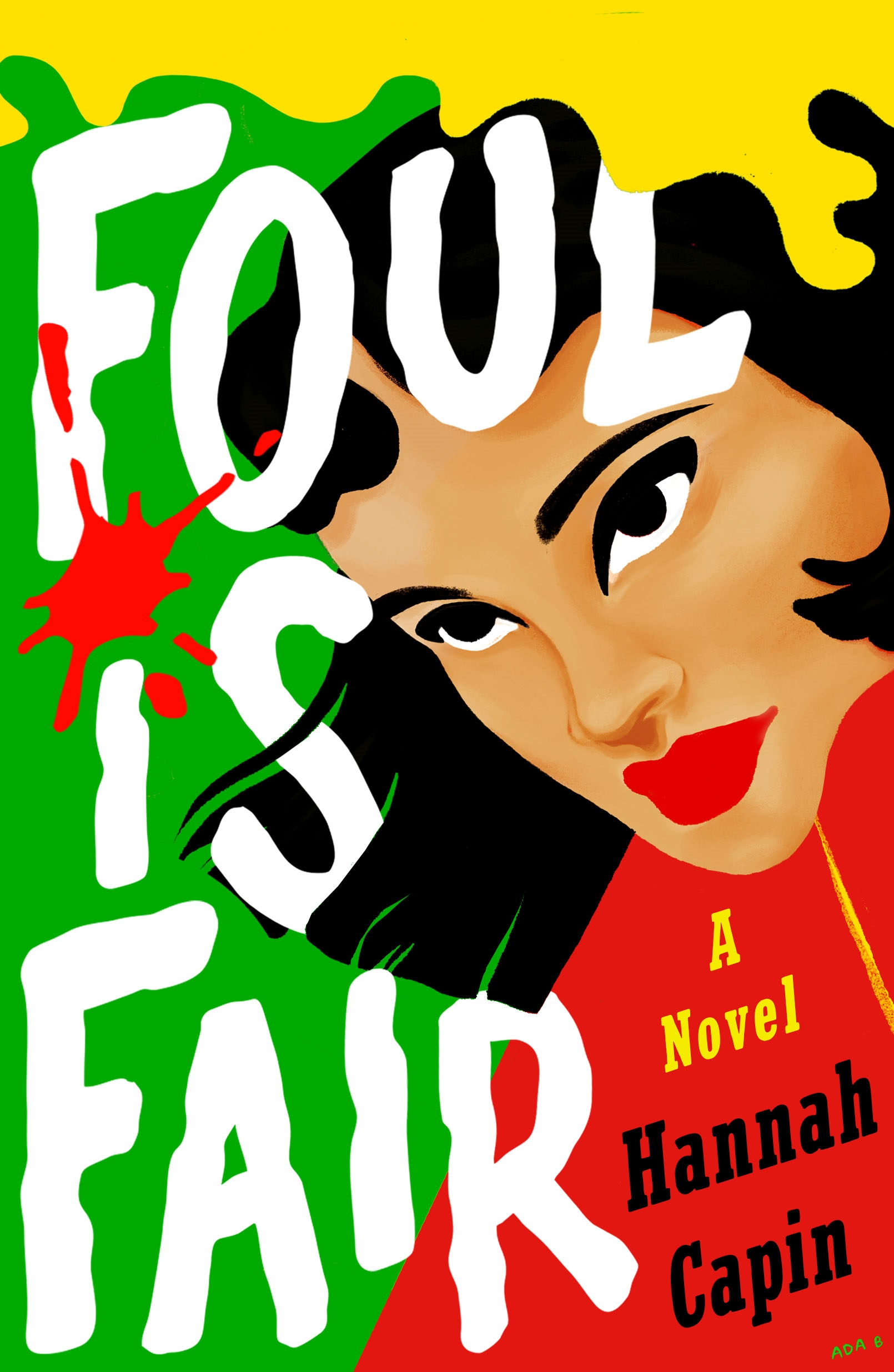 Blog Tour & Review: Foul Is Fair by Hannah Capin