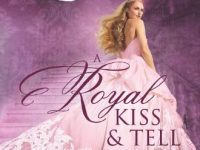 Blog Tour & Review: A Royal Kiss & Tell by Julia London