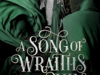 Blog Tour & Review: A Song of Wraiths And Ruin by Roseanne A. Brown