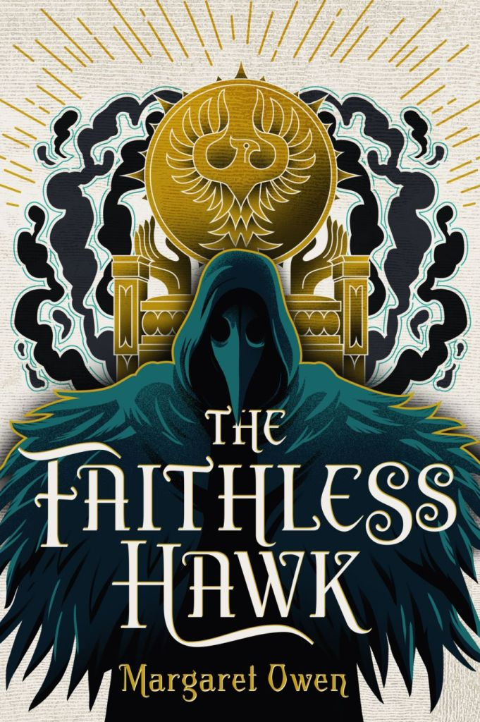 Blog Tour & Review: The Faithless Hawk by Margaret Owen